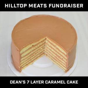 Hilltop Meat Fundraiser – Dean's Seven Layer Cake – Caramel