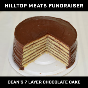 Hilltop Meat Fundraiser – Dean's Seven Layer Cake – Chocolate